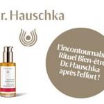 L'incontournable Rituel Bien-etre Dr.Hauschka après l'effort!